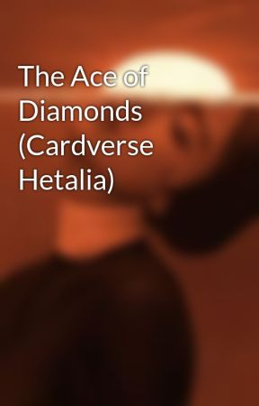 The Ace of Diamonds (Cardverse Hetalia) by pumpkin_orange020