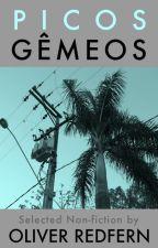 Picos Gêmeos by OllieRedfern