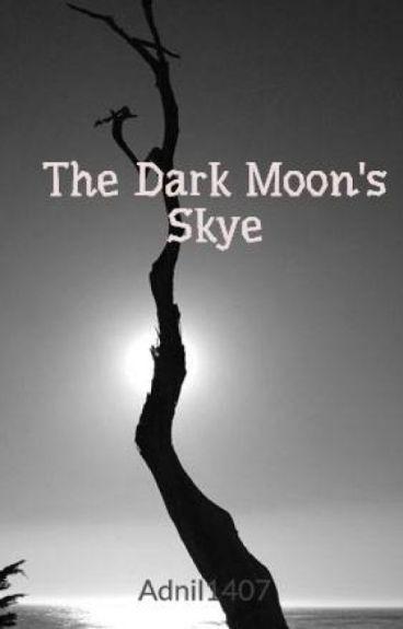 The Dark Moon's Skye by Adnil1407