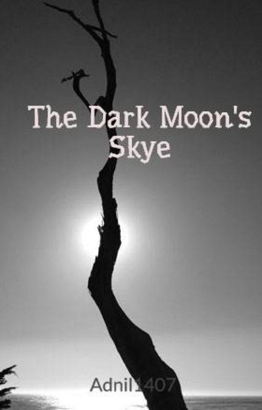 The Dark Moon's Skye by Adnil1407
