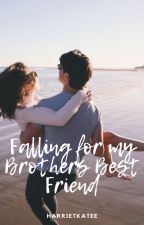 Falling For My Brothers Best Friend by harrietkatee