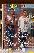 Good Girl Bad Girl, A Trevor Jackson Story (Extended Scenes) by R5familygirl