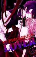 My Precarious Lover by Ruki-senpai