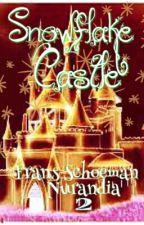 Snowflake castle(Book 2 A Nurandia story) by FransSchoeman