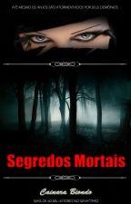 Segredos Mortais - Guardiões by LCBiondo