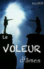 Le voleur d'âmes by kimiR33