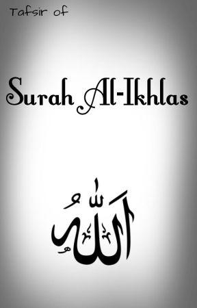 Surah Ikhlas - Historic Context and Linguistic Defination