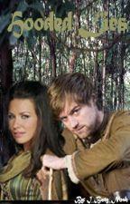 Hooded Lies (BBC Robin Hood Fan Fic) by horhem