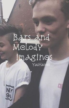 Bars and Melody imagines by YasHayes