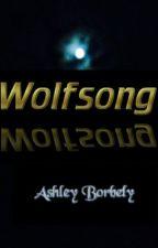 Wolfsong by Chloedog49