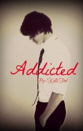 Addicted by KelliLeAnn1D