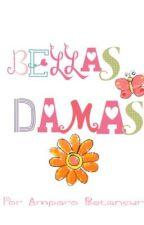 Bellas Damas by LaraU14
