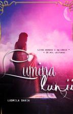 Lumina Lunii (#Wattys2016) by LudmilaBahia