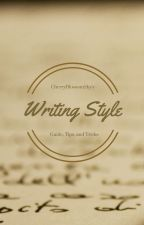 Writing Style Guide, Tips, and Tricks by CherryBlossomSky