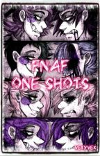 FNAF One Shots by VexyVex