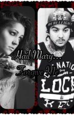 Hail Mary... Forgive me... by DiamondHeart16