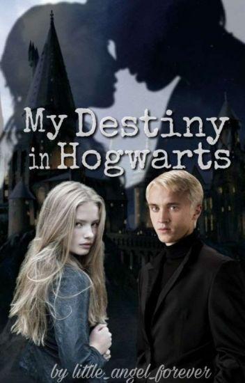 My Destiny in Hogwarts (Draco Malfoy FF)