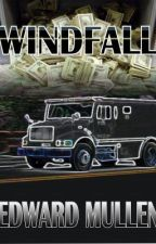 Windfall (short story) by EdwardMullen