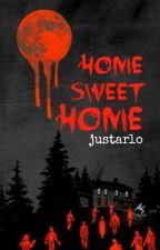 HOME SWEET HOME by justarlo