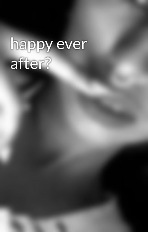 happy ever after? by hyper_bored022