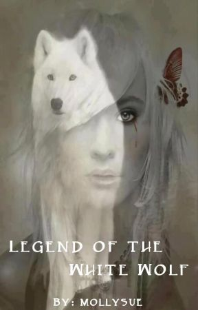 Legend of the White Wolf (Old Version) by mollysue