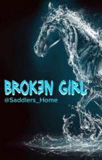 Broken Girl by saddlers_home