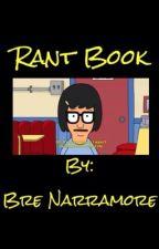 Rant Book by breannarramore
