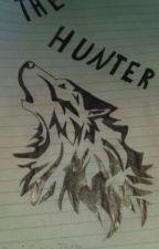The Hunter by xoxowolfgirl