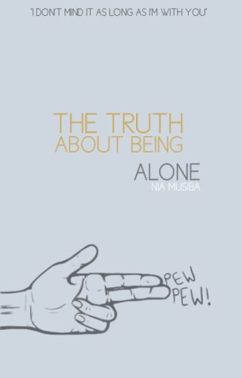 the truth about being alone