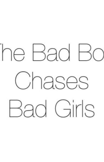 Bad Boys Chase Bad Girls (Cameron Dallas)