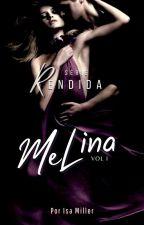 Rendida - Série Tentação  by IsabelaMiller