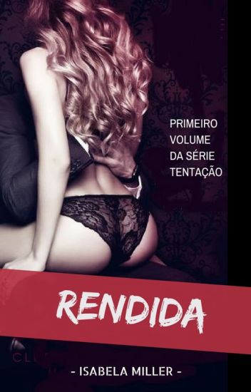 Rendida - Série Tentação (1ª Temporada)