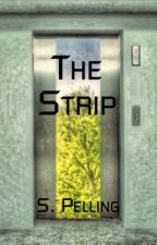 The Strip by ThePerksOfLiterature
