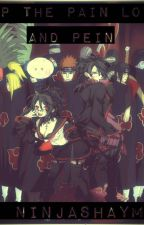 Help the Pain Lover and Pein (Akatsuki x Reader) by NinjaShaymin