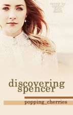 Discovering Spencer by Girl_it