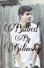 Bullied by Gilinsky by jdahxoe
