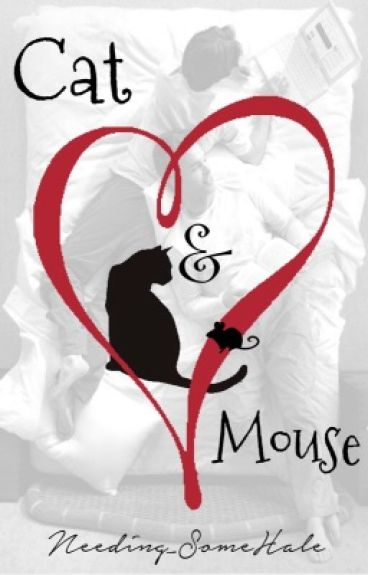 Cat and Mouse (BoyXBoy) *UNDER CONSTRUCTION*