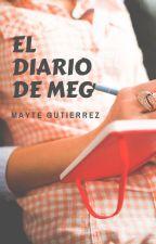 El Diario de Meg- Mayte Gutiérrez by mayte12