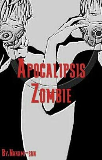 Apocalisis Zombie (yaoi)