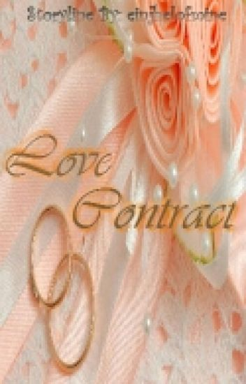 Love Contract ( COMPLETED ) ( On Edit )