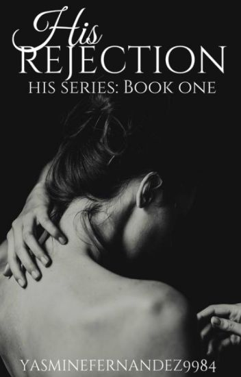 His Rejection (Werewolf|ManxMan|Mpreg) His Series: BOOK ONE