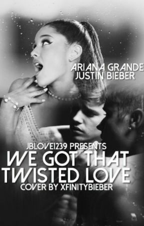 1st Book: We got that twisted love by jblover1239