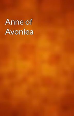Anne of Avonlea by gutenberg