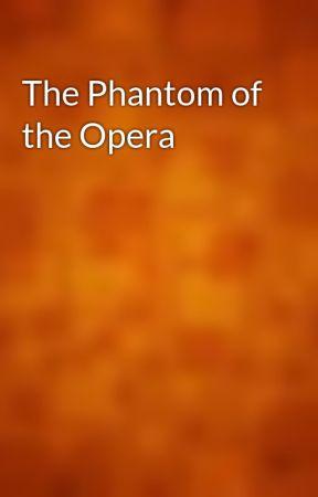 The Phantom of the Opera by gutenberg