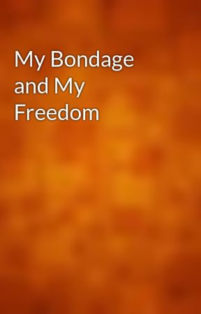 My Bondage and My Freedom by gutenberg