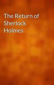 The Return of Sherlock Holmes by gutenberg