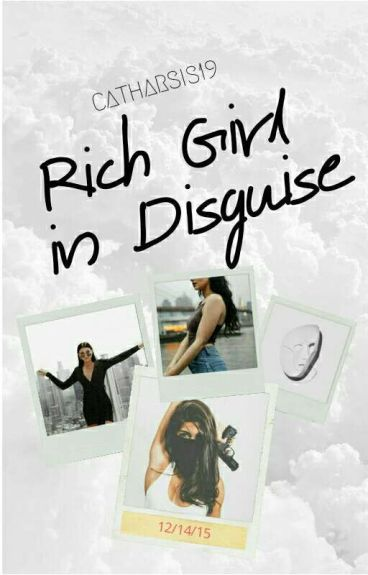 Rich Girl in Disguise