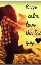 KEEP CALM AND LOVE THE BAD BOY! by sstargirll