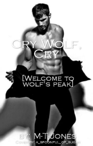 Cry Wolf, Cry [Welcome To Wolf's Peak] (manxman)
