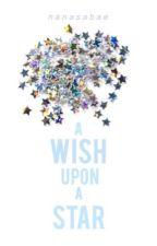 A Wish Upon a Star by Nanasabae